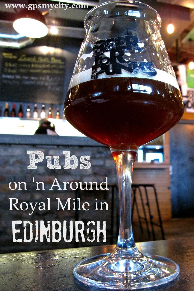 The Royal Mile is an important attraction not to miss in Edinburgh. Follow this guide to discover the local pubs worth a visit!