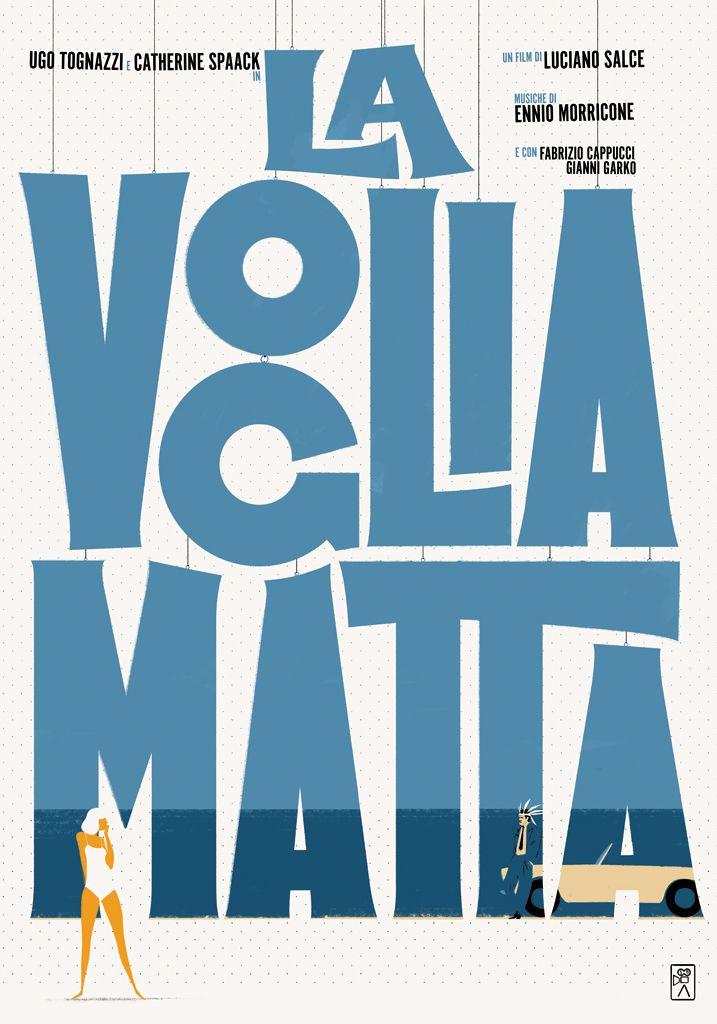 """33T d'Autore, celebrando #Tognazzi. Dal 17 ottobre al 22 novembre 2015 a #Cremona. 33 #manifesti d'autore """"rifatti"""" da 33 illustratori e grafici italiani, celebrano Ugo Tognazzi http://www.ilsitodelledonne.it/?p=18499 La voglia matta"""