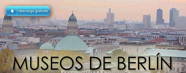 Guía de los Museos de Berlín