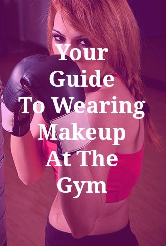 Your guide to wearing makeup at the gym