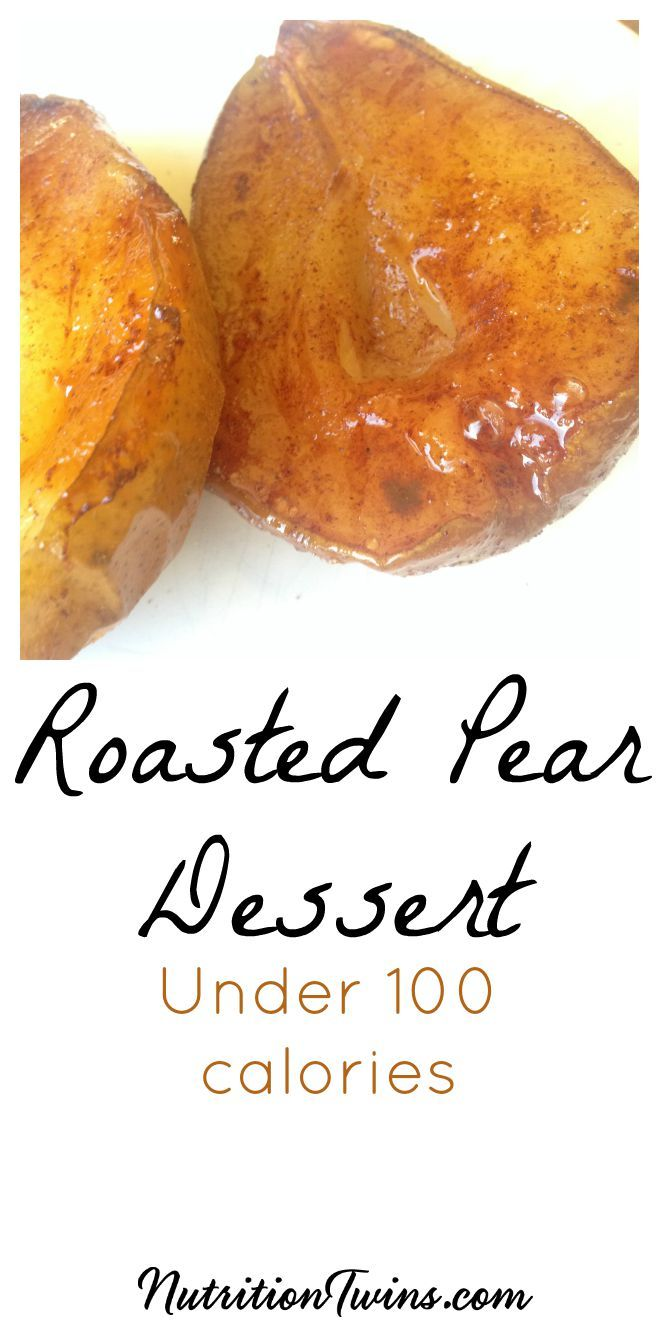 Roasted Pears | Sweet & Delicious | Healthy Weight Loss Dessert | Only 96 Guilt-free Calories | For MORE RECIPES, fitness & nutrition tips please SIGN UP for our FREE NEWSLETTER www.NutritionTwins.com