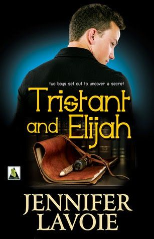 All in One Place: Review: TRISTANT AND ELIJAH by JENNIFER LAVOIE