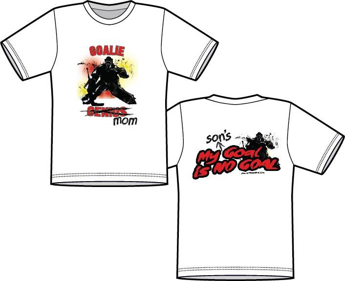 Goalie mom shirt for mom's with son goalies