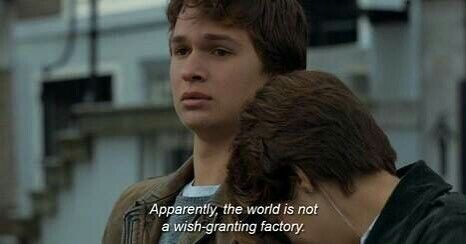 """""""Apparently, the world is not a wish- granting factory""""."""