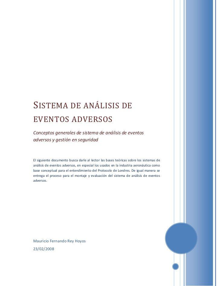 S ISTEMA DE ANÁLISIS DE EVENTOS ADVERSOS Conceptos generales de sistema de análisis de eventos adversos y gestión en segur...