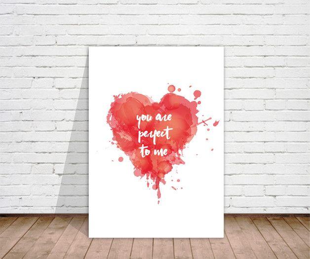 """Poster mit Herz als Geschenk für Verliebte zum Valentinstag / poster """"you are perfect to me"""" made by binissima via DaWanda.com"""