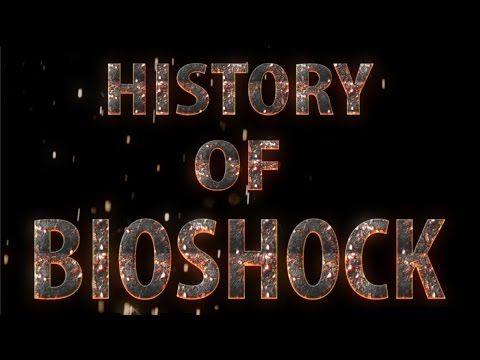 History of Bioshock