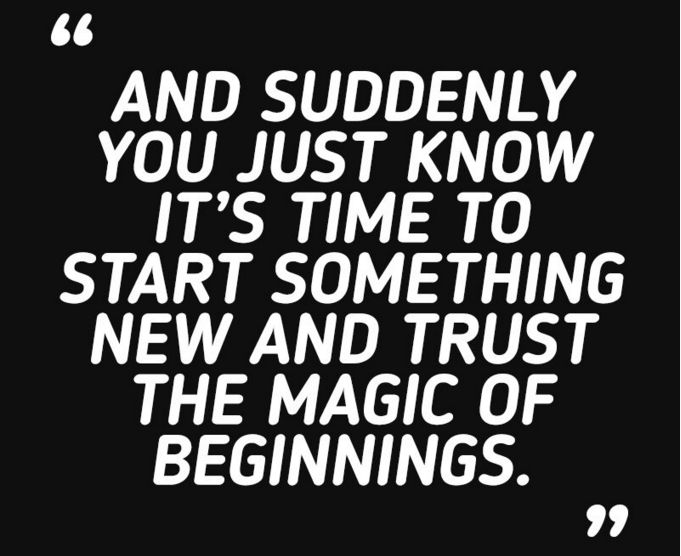 Trust The Magic Of Beginnings. (I moved my blog)