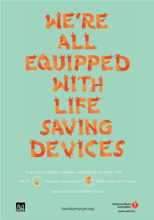 We're all equipped with life saving devices: the hands!
