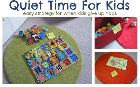 "Great tips for all parents who struggle with ""Quiet Time "" now that their kids have given up nap."