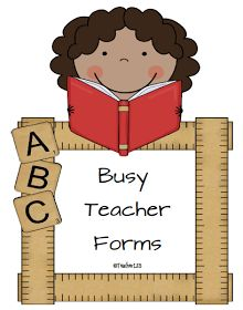 Teach123 - tips for teaching elementary school: Busy Teacher Forms