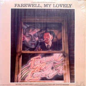 David Shire - Farewell, My Lovely: Original Motion Picture Soundtrack: buy LP at Discogs