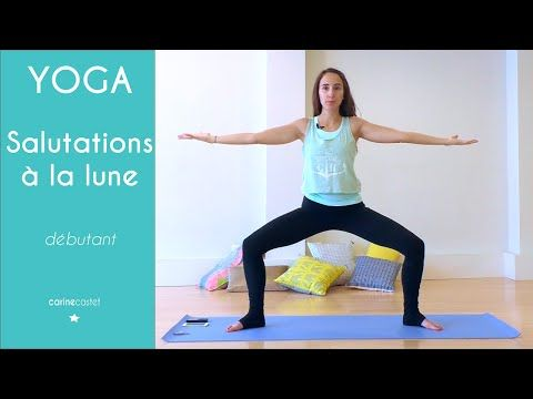 Salutation à la lune - cours de YOGA - YouTube