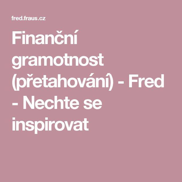 Finanční gramotnost (přetahování) - Fred - Nechte se inspirovat