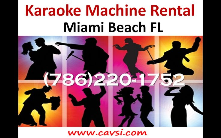 Karaoke service Miami Beach FL (786)220-1752 Professional karaoke machine rental. Home or office parties, Birthdays, Anniversaries, Holidays, Graduations. Karaoke Parties for kids or adults in South Beach Florida   #KaraokeRental #KaraokeServices #KaraokeMachine #Karaoke http://www.cavsi.com/english/ProfessionalKaraokeRental.html