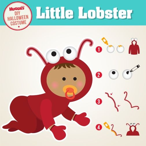 Looking for an easy DIY Halloween costume for your baby? Follow these 4 simple steps to create a lobster costume and your little one will be a cute crustacean in no time. What you'll need: 2 ping pong balls, red mittens, red hoodie, red pants, pipe cleaner, fabric glue, black marker 1. Glue ping-pong balls to hood 2. Use marker to create pupils 3. Bend back the edges of pipe cleaner for safety 4. Glue pipe cleaner to hoodie