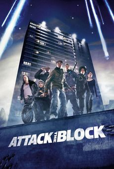 Attack the Block~~If you haven't seen this one, you should!