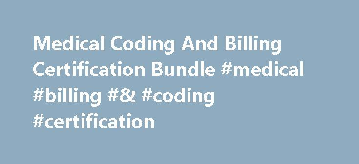 Medical Coding And Billing Certification Bundle #medical #billing #& #coding #certification http://malawi.remmont.com/medical-coding-and-billing-certification-bundle-medical-billing-coding-certification/  # Medical Coding And Billing Certification Bundle TRY IT FREE FOR 48 HOURS With ITU's e-learning system, certification has never been simpler! You can be starting your IT career or taking your current IT skills to the next level in just a few short weeks. Our award winning learning system…