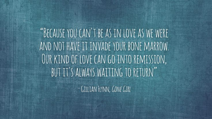 One of this fall's most anticipated films was first a book filled with astonishing revela-tions about love and marriage. Here are the quotes we all remember. Read them before the thriller hits the theaters.