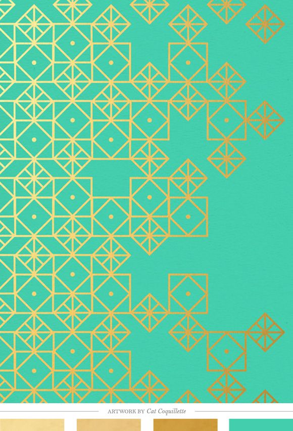 Color Inspiration Daily: 04. 23. 14: Cat Coquillette, Iphone Wallpapers, Geometric Patterns, Gold Art, Geometric Turquoise, Art Prints, Geometric Design, Turquoise Art, Gold Prints
