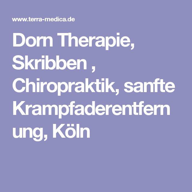 Dorn Therapie, Skribben , Chiropraktik, sanfte Krampfaderentfernung, Köln