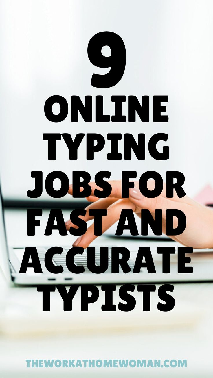 9 workathome typing jobs for fast and accurate typists