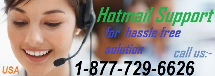 What Happened? Hotmail Sign in & Sign out Not Working Properly?  Get out  from Tension..We have Hotmail Tech Support Number 1-877-729-6626 Toll  Free solve your puzzle easily with free of cost. Now this types of hassles Comes  most probably So, Our Hotmail Support team work under 24*7*365 days and  have brilliant knowledge of overall Hotmail Email Provider so, they can solve  out all the errors in your Hotmail Quickly because we are Microsoft Certified  Experts & Have 18+ years of on hand…