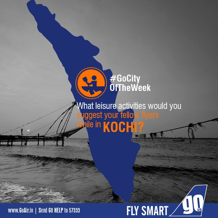 Which leisure activities would you recommend your fellow flyers to unwind themselves on their trip to Kochi?  Non stop flights to Kochi from Mumbai. Click here to book now – www.GoAir.in #GoCityOfTheWeek #GoAir