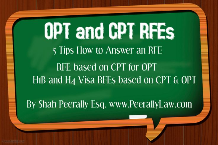 Recently we have handled many RFEs (Request for Evidence) cases on OPT (Optional Practical Training) , H1B and H4 EAD RFEs based on OPT or CPT (Curriculum Practical Training). The idea of those RFEs are to make sure that the students did not abuse OPTs or CPTs. The most common questions on those are based...