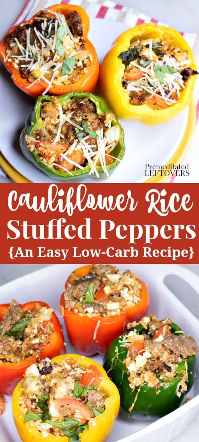 Stuffed Peppers Get A Low Carb Makeover In This Cauliflower Rice Stuffed Peppers Recipe With Sausage Stuffed Peppers Peppers Recipes Stuffed Peppers With Rice