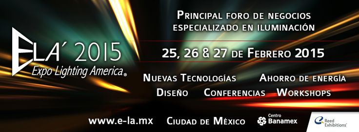 Lledó Lighting will be present at Lighting Expo America 2015 ELA , Mexico, Lledó will show the latest solutions and innovations in lighting and energy efficiency. This fair is specialized in architectural lighting, will take place within the Centro Banamex in 13,000 square meters of exhibition