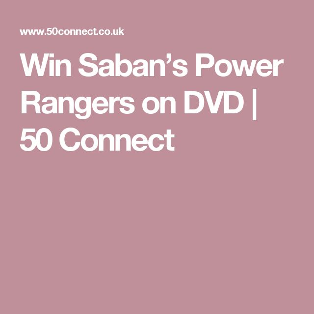Win Saban's Power Rangers on DVD | 50 Connect