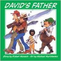 My Preschooler's Top Picks: My Preschooler's Top Books David's Father