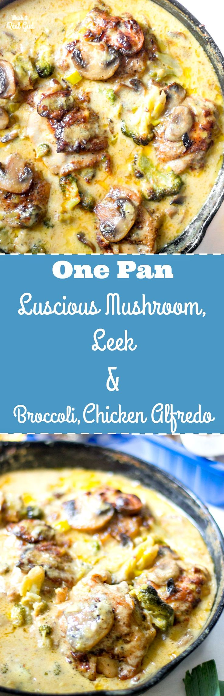 Easy One Pan Luscious Broccoli Mushroom and Leek Chicken Alfredo. This one pan Chicken Alfredo recipe will become your favorite!