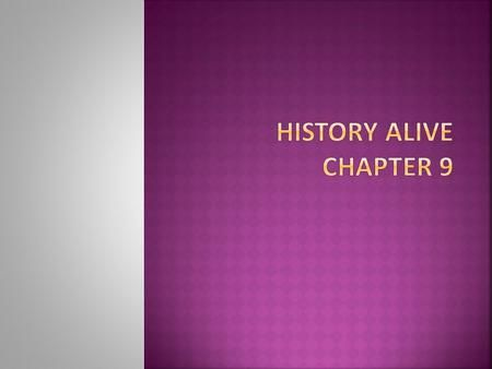 History Alive Chapter 9.>