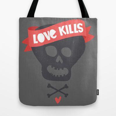 Love kills (Reloaded!) Tote Bag by Puchu - $22.00
