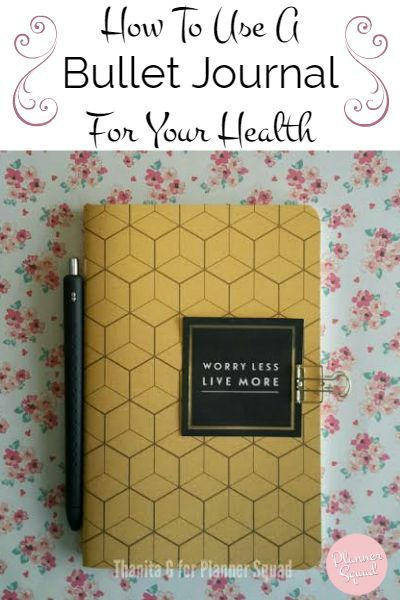 How To Use A Bullet Journal For Your Health-great for moms & anyone who needs to track special health needs. Planner Squad                                                                                                                                                      More