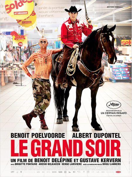 Le Grand soir, avec Benoit Poelvoorde et Albert Dupontel