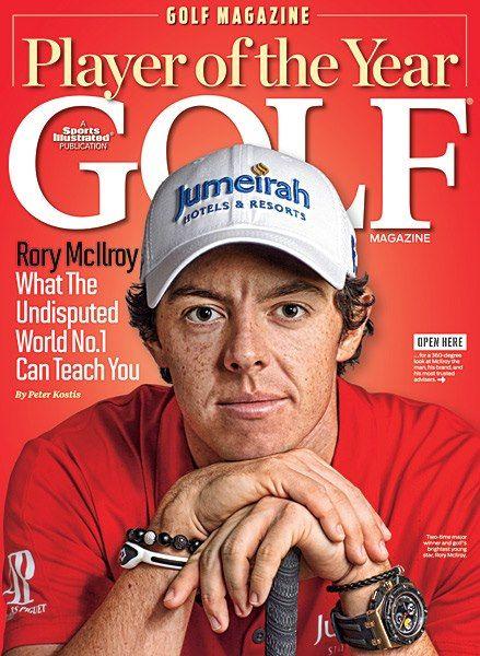 Gotta Love Rory!  Golf Magazine's 2012 Player of the Year- Rory McIlroy GOLF.COM