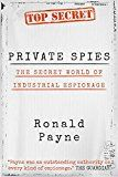 Free Kindle Book -   Private Spies: The Secret World of Industrial Espionage Check more at http://www.free-kindle-books-4u.com/historyfree-private-spies-the-secret-world-of-industrial-espionage/