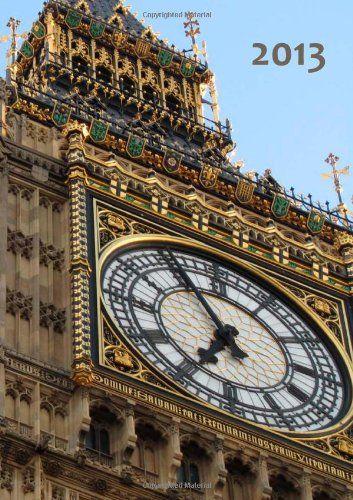 Kalender 2013 - London: Big Ben, DIN A5, 1 Woche auf einer Doppelseite (German Edition)  #Book