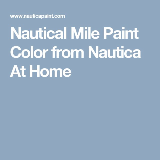 Nautical Mile Paint Color from Nautica At Home