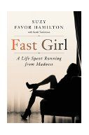 Fast girl : a life spent running from madness / Suzy Favor Hamilton ; with Sarah Tomlinson. Autobiography of the Stevens Point runner and former Olympic athlete who was outed by the Smoking Gun as a high-priced Vegas escort. Suzy relates her journey from star athlete to Olympic failure, from a loving Madison marriage to living an ever-more reckless double life as a call girl, and her struggle with undiagnosed mental illness.
