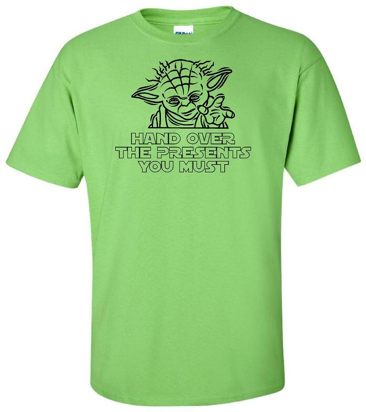 Yoda - Hand Over The Presents You Must - Star Wars T Shirt - Adult Unisex Gildan - Disney Episode VII 7 - Christmas T Shirt - Yoda T Shirt by IsawThatOnPinterest on Etsy #starwars #starwarschristmas #yoda #yodahandoverthepresentsyoumust #yodachristmas #disney #disneychristmas #christmastshirt #disneychristmastshirt #episode7 #episodevii #theforceawakens #theforce #jedi #isawthatonpinterest #funnytshirt #yodatshirt #yodachristmastshirt #gildantshirt #shortsleevetshirt
