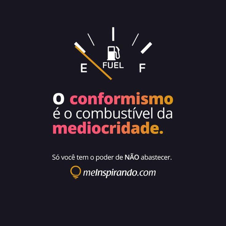 O conformismo é o combustível da mediocridade.  A boa notícia, é que só você tem o poder de NÃO abastecer. - #Força #meInspirando #jeansouza #geraçãodevalor #geracaodevalor #marketing #digital #marketingdigital #empreendedorismo #empreender #digitalmarketing #mindset #empreendedorismodigital #frases #charges #mindsetcriativog #digital #marketingdigital #empreendedorismo #empreender #digitalmarketing #mindset #empreendedorismodigital #frases