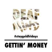 Gettin' Money - DeafMind |Free Download| by DEAFMIND on SoundCloud