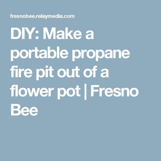 DIY: Make a portable propane fire pit out of a flower pot | Fresno Bee