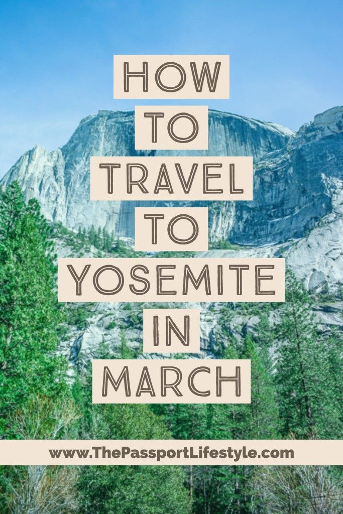 The essential guide to traveling to Yosemite National Park in the Spring time in March! You'll find my favorite lodging and hotel tips, things to do, winter hiking trail information for Half Dome, firefall, and more! | thepassportlifestyle.com