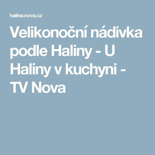 Velikonoční nádivka podle Haliny  - U Haliny v kuchyni - TV Nova