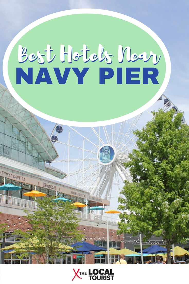 Hotels Near Navy Pier In Chicago 2018 Exploring Pinterest And Find